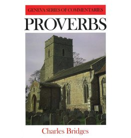 Bridges Geneva Commentary on Proverbs