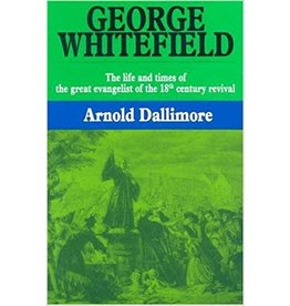 Dallimore George Whitefield - The Life and Times of V1