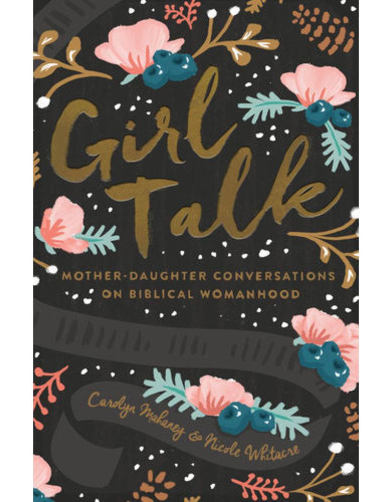 Mahaney Girl Talk