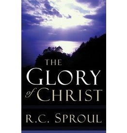 Sproul The Glory of Christ