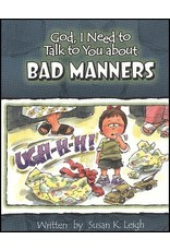 Leigh God I Need : Bad Manners