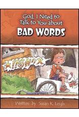 Leigh God I Need : Bad Words