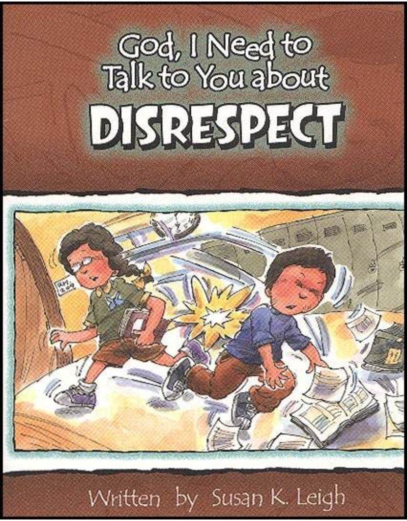 Leigh God I Need : Disrespect