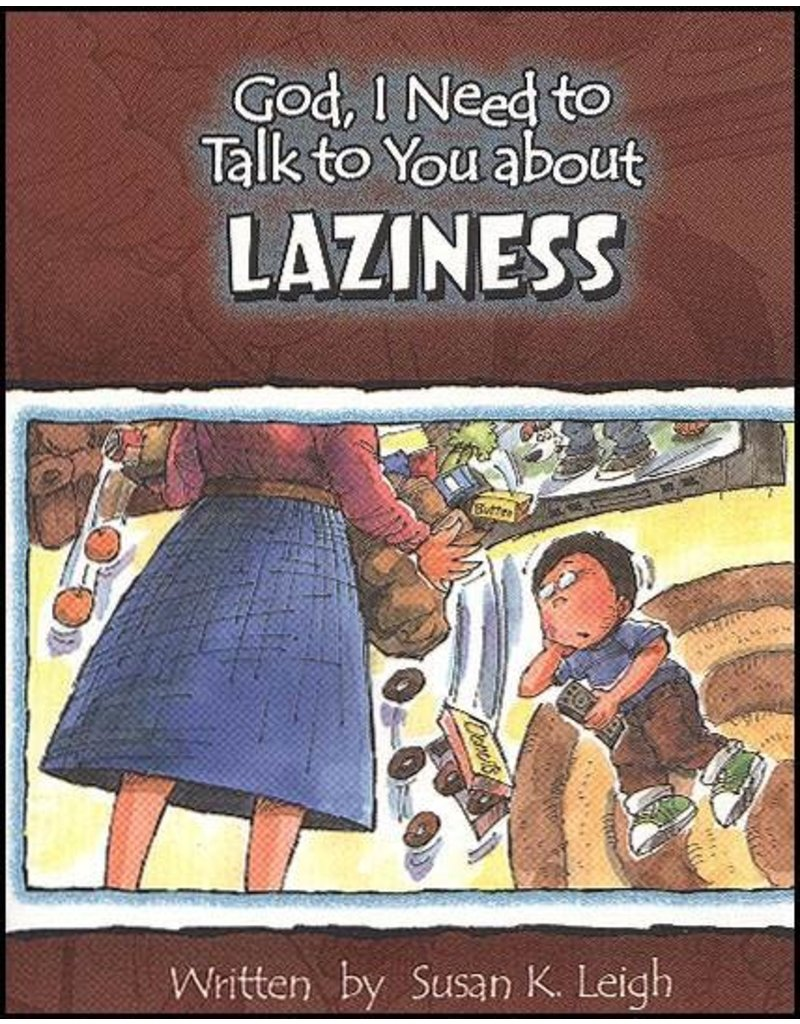 Leigh God I Need : Laziness