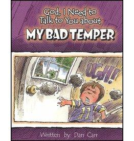 Carr God I Need : My Bad Temper