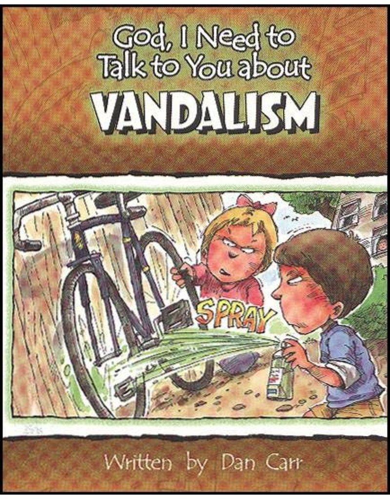Carr God I Need : Vandalism