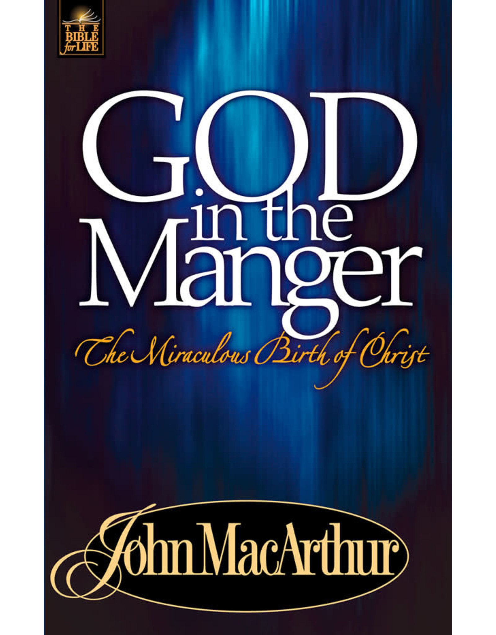 MacArthur God in a Manger