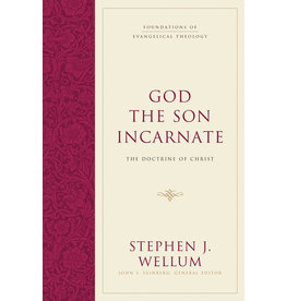 Wellum God the Son Incarnate