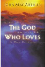 MacArthur The God Who Loves