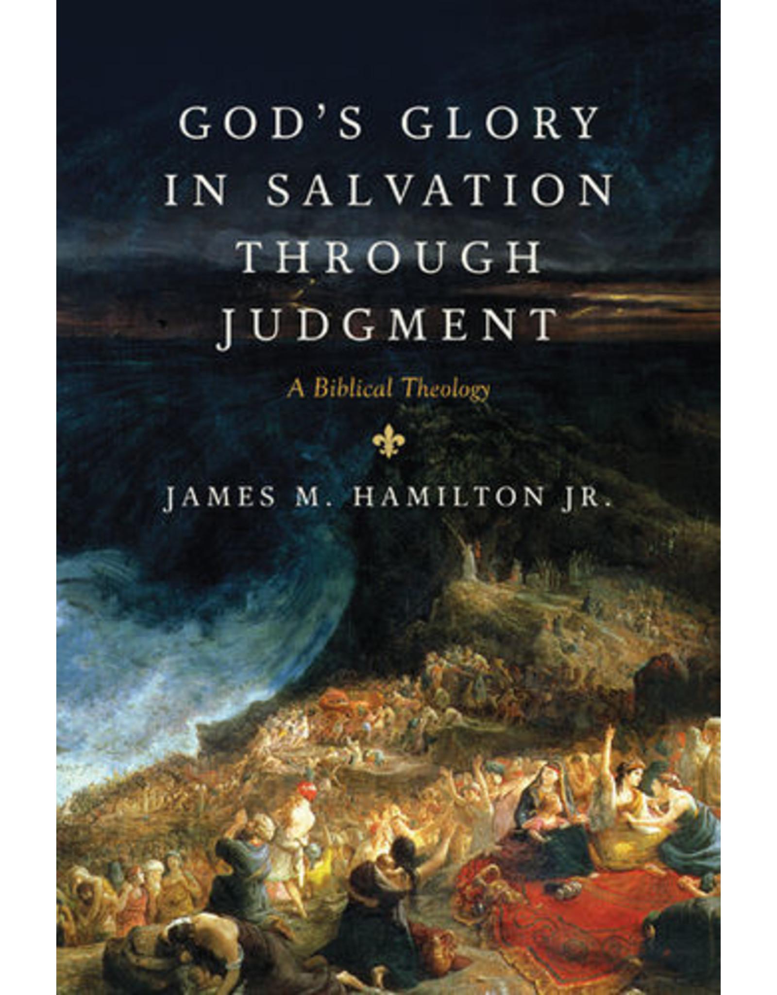 Hamilton Jr God's Glory In Salvation Through Judgement