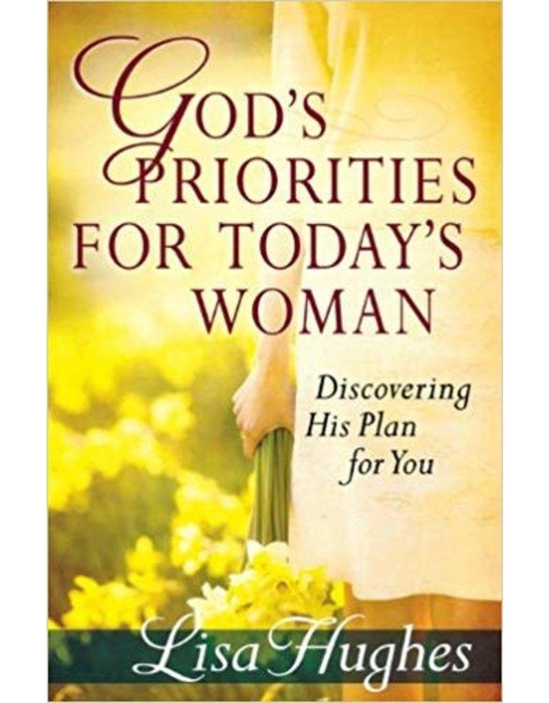 Hughes God's Priorities for Today's Woman