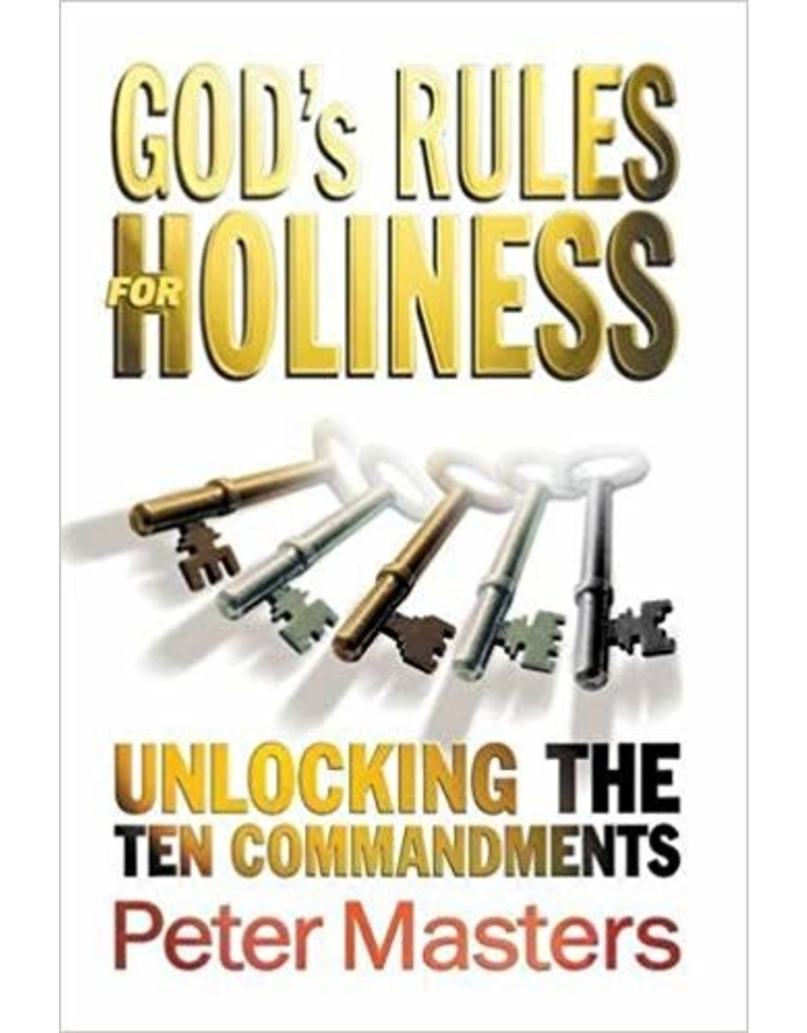 Masters God's Rules for Holiness