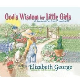 George God's Wisdom for Little Girls