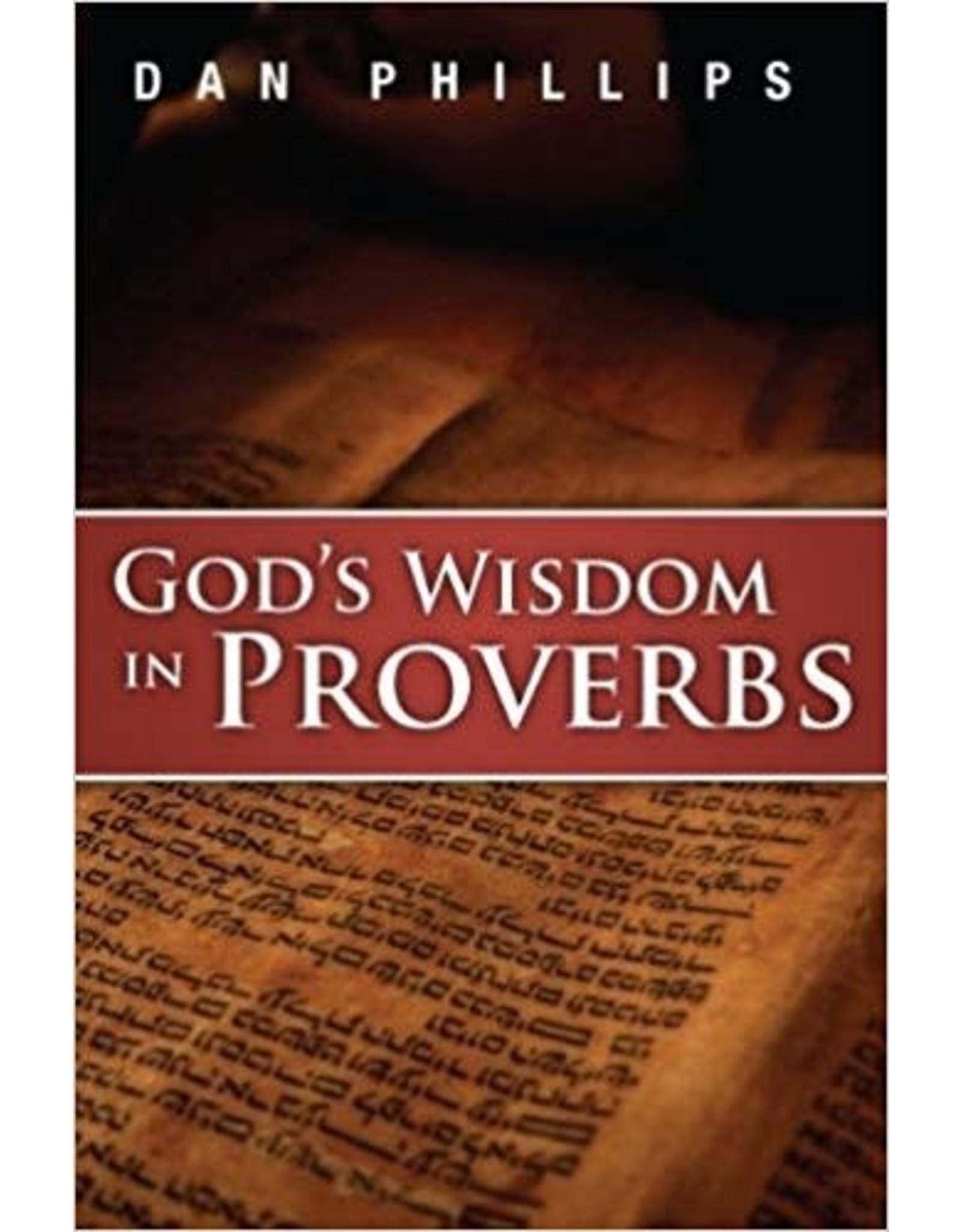 Phillips God's Wisdom In Proverbs