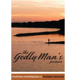 Watson The Godly Mans Picture(Puritan Paperbacks)