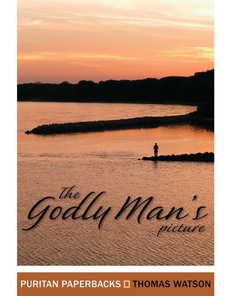 Watson Godly Man's Picture, The