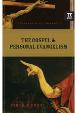 Dever The Gospel and Personal Evangelism