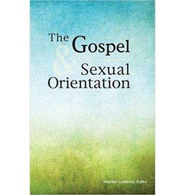 Lefebvre Gospel and Sexual Orientation