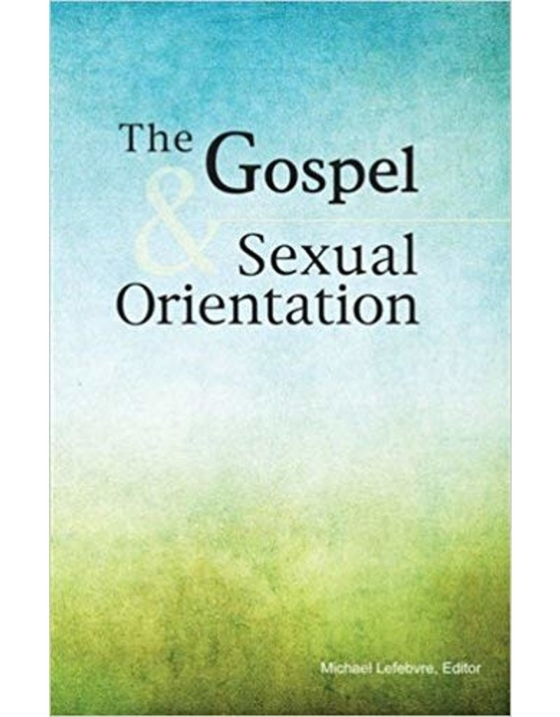 Lefebvre Gospel & Sexual Orientation