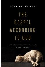 MacArthur Gospel According to God, The