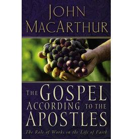 MacArthur The Gospel According to the Apostles