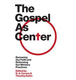 Carson The Gospel as Centre