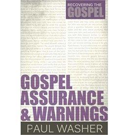 Washer Gospel Assurance & Warnings