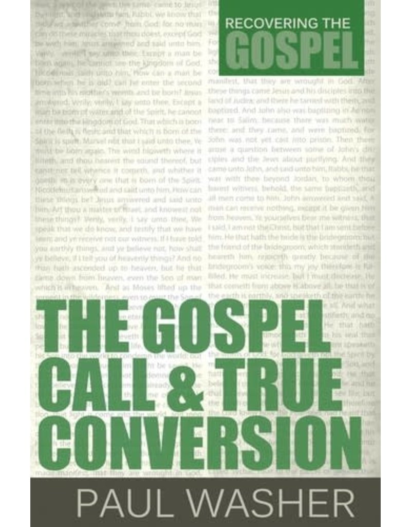 Washer Gospel Call and True Conversion, The
