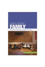 Chester Gospel Centered Family