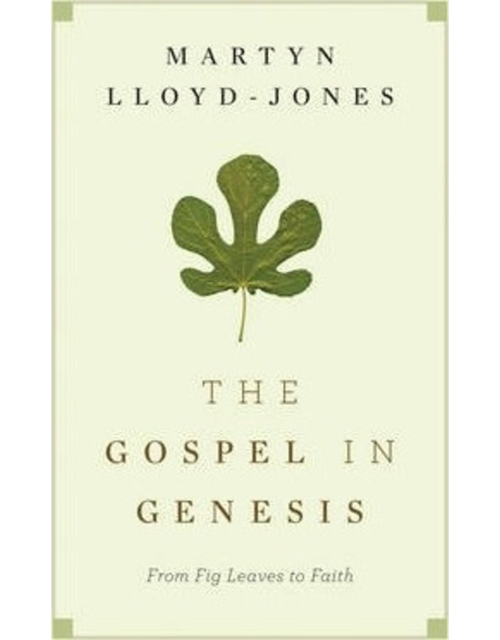 Lloyd-Jones The Gospel In Genesis