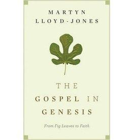 Lloyd-Jones Gospel In Genesis