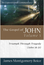 Boice Gospel of John, The 18-21: Vol 5 ; An Expositional Commentary