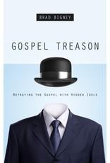 Bigney Gospel Treason