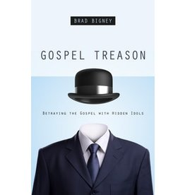 Bigney Gospel Treason