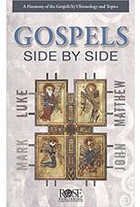 Rose Publishers Gospels Side by Side, The