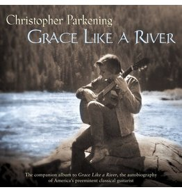 Parkening Grace Like A River CD