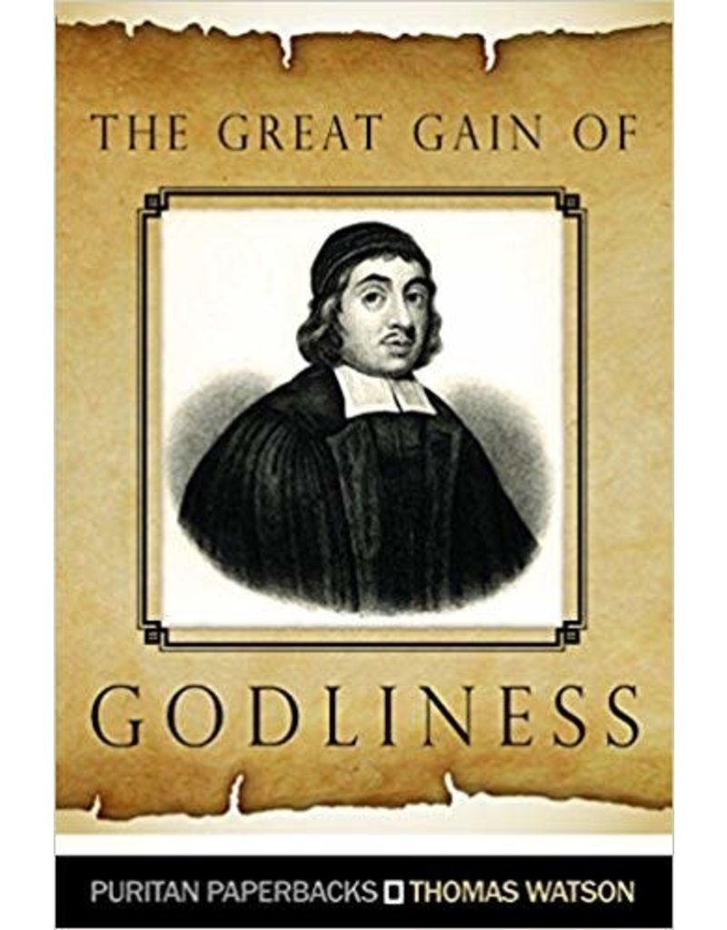 Watson Great Gain of Godliness, The