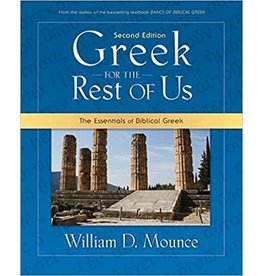 Mounce Greek for the Rest of Us
