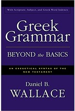 Wallace Greek Grammer, Beyond the Basics