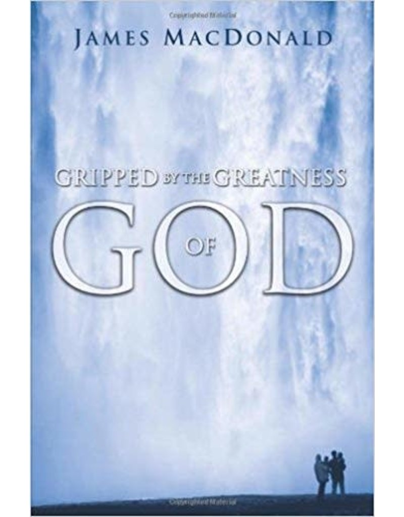 MacDonald Gripped by the Greatness of God