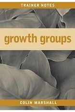 Marshall Growth Groups Trainer Notes