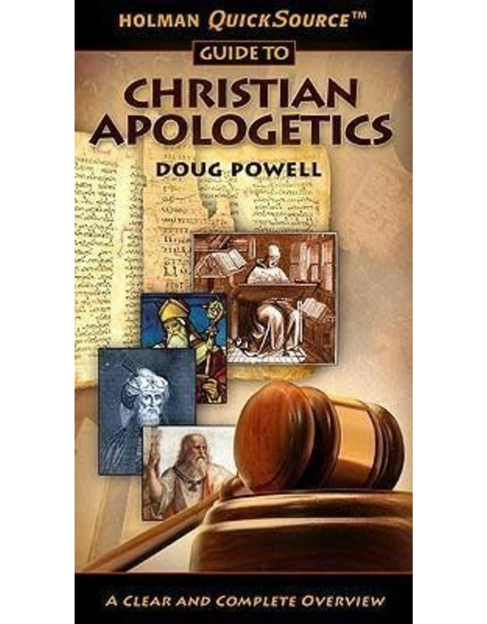 Powell Guide to Christian Apologetics