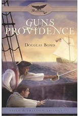 Bond Guns of Providence - Faith & Freedom Trilogy - Book 3