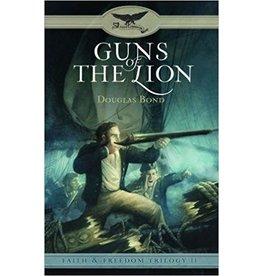 Bond Guns of the Lion - Faith and Freedom Trilogy - Book 2