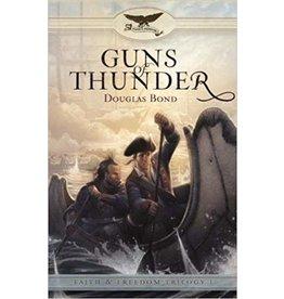 Bond Guns of Thunder - Faith and Freedom Trilogy - Book 1