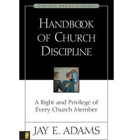 Adams Handbook of Church Discipline