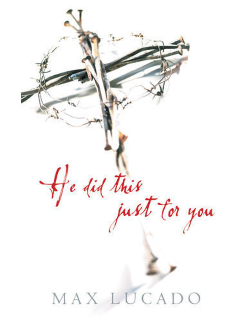 Lucado He did this just for you - 25 pack