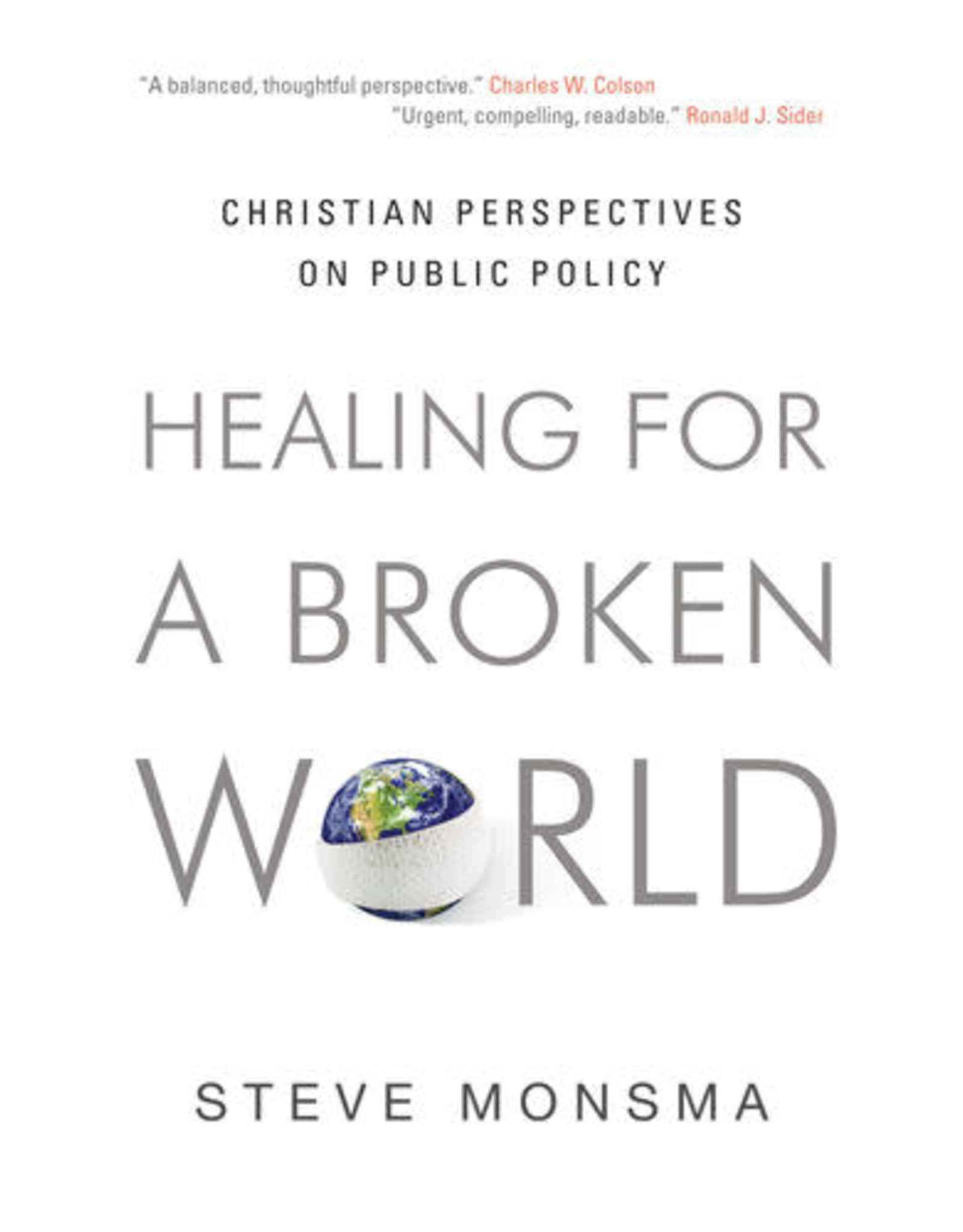 Monsma Healing for a Broken World
