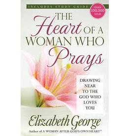 George The Heart of A Woman Who Prays