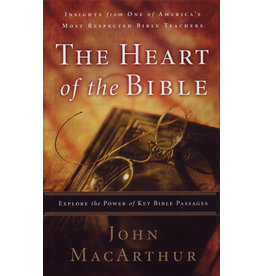 MacArthur The heart of the Bible